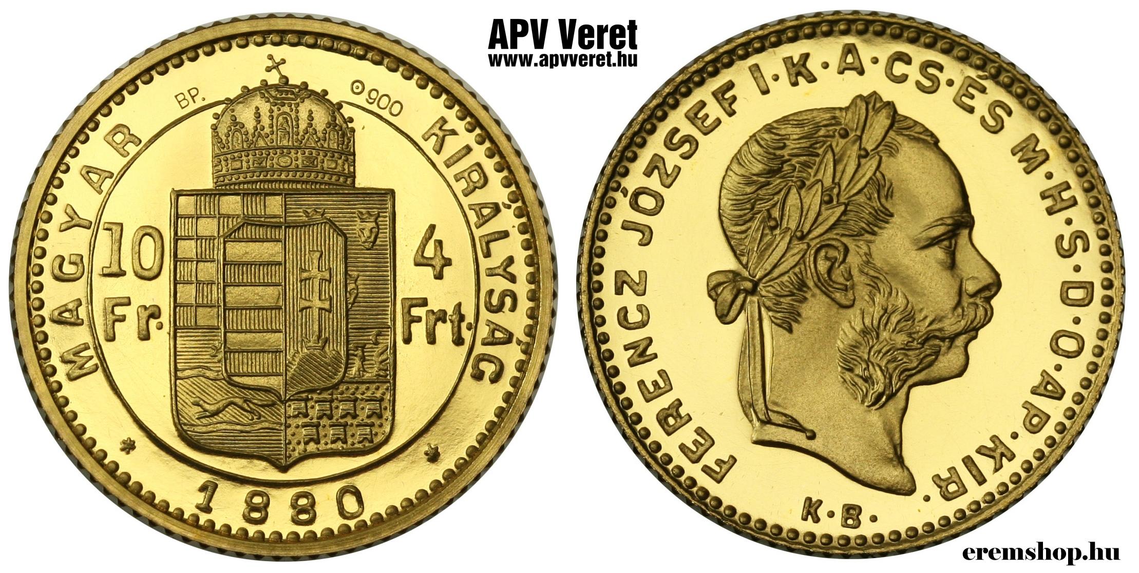 http://www.apvveret.hu/forint-krajcar-penzvero-utanveret/www_apvveret_hu_arany_jelolt_1880_4-forint-10-frank_penzvero-utanveret.jpg